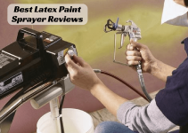 Best Latex Paint Sprayer Reviews