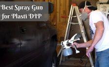 Best Spray Gun for Plasti DIP