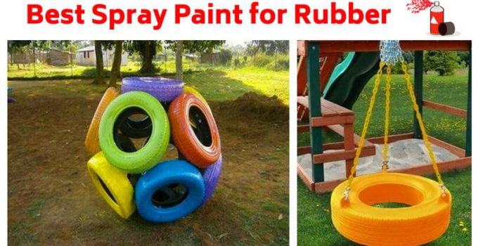 Best Spray Paint for Rubber