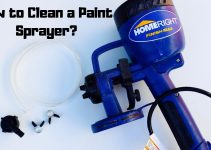 How to Clean a Paint Sprayer_