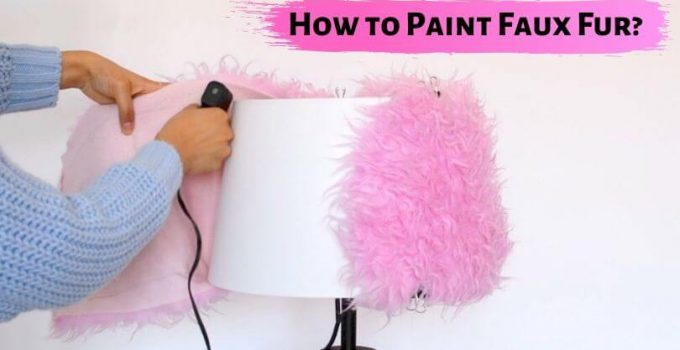 How to Paint Faux Fur