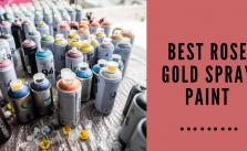 Best Rose Gold Spray Paint