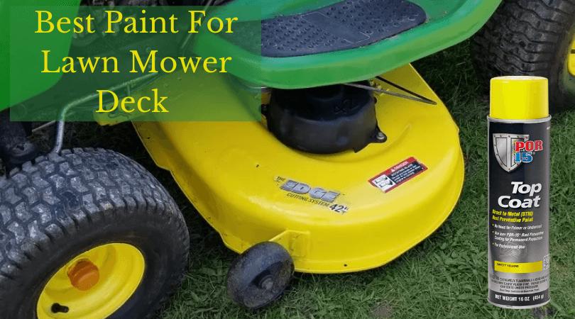 Best Paint For Lawn Mower Deck (1)