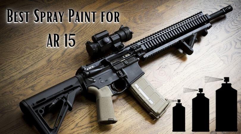 Best Spray Paint for AR 15
